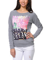 Glamour Kills Like A Dream Grey Crew Neck Sweatshirt
