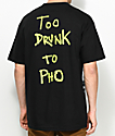 Baker Too Drunk To Pho Black T-Shirt