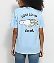 Hot Lava x Zumiez Don't Count On Me Light Blue T-Shirt