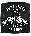 Sketchy Tank Good Times Black Flag Banner