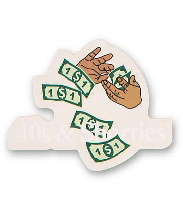 40s and Shorties Make It Rain Sticker