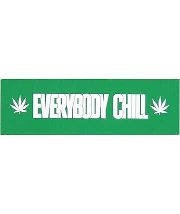 Alive and Well Everybody Chill Sticker