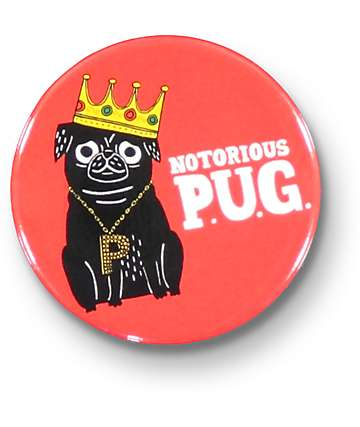 Badge Bomb Notorious Pug Big Magnet