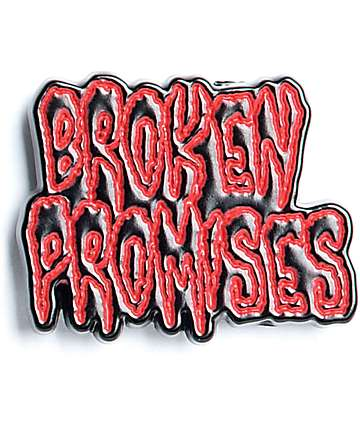 Broken Promises Creep Pin
