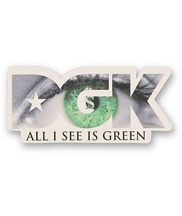 DGK All I See Is Green Sticker