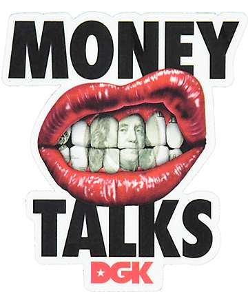 DGK Money Talks Sticker
