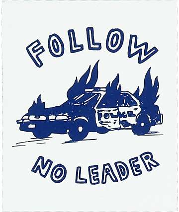 DROPOUT CLUB INTL. Follow No Leader White Sticker