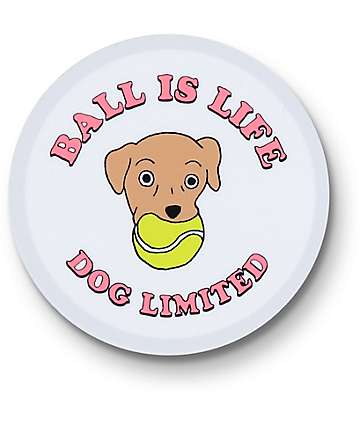 Dog Limited Ball Is Life Sticker