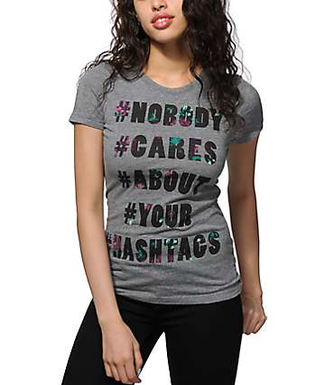 Empyre Nobody Cares About Ur Hashtags T-Shirt