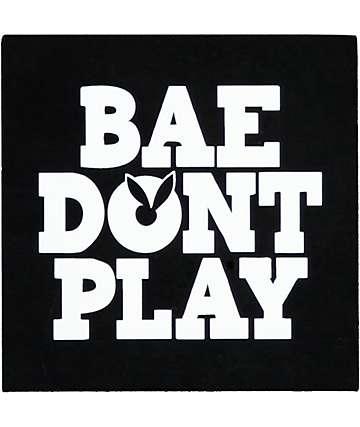 Hellz Bellz Bae Dont Play Sticker