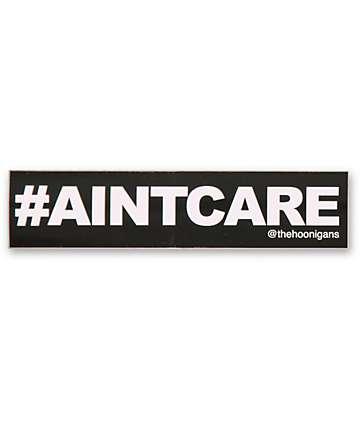 Hoonigan Ain't Care Sticker