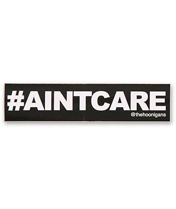 Hoonigan Aint Care Sticker