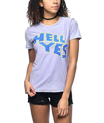 Hot Lava Hell Yes camiseta morrada
