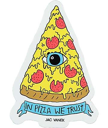 JV by Jac Vanek In Pizza We Trust Sticker