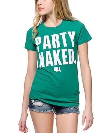 Kill Brand Party Naked T-Shirt