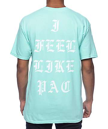 La Familia I Feel Like Pac Mint T-Shirt