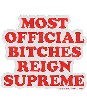 Married To The Mob MOB Reign Supreme Sticker