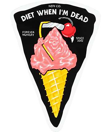 Neff Diet When I'm Dead Black Sticker