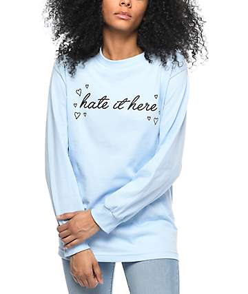 Stay Cute Hate It Here Light Blue Long Sleeve T-Shirt