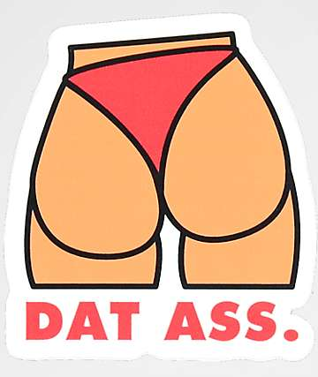 Stickie Bandits Dat Ass Sticker