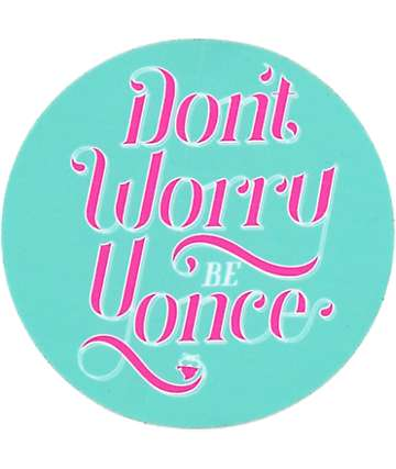 Stickie Bandits Don't Worry Sticker