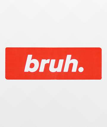 Stickie Bandits Red Bruh Sticker