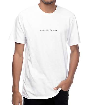 Wildroot I'm Fine White T-Shirt