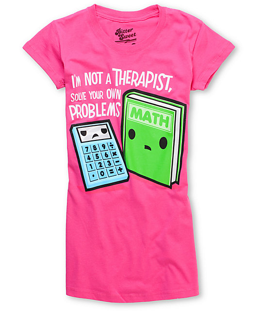 Bitter Sweet Math Therapy Pink T-Shirt