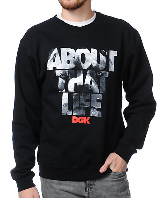 DGK About That Life Black Crew Neck Sweatshirt