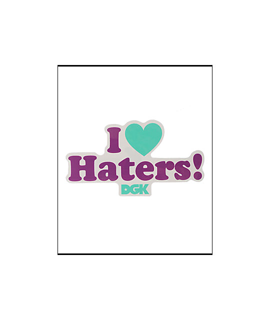 DGK Motivation I Heart Haters Sticker