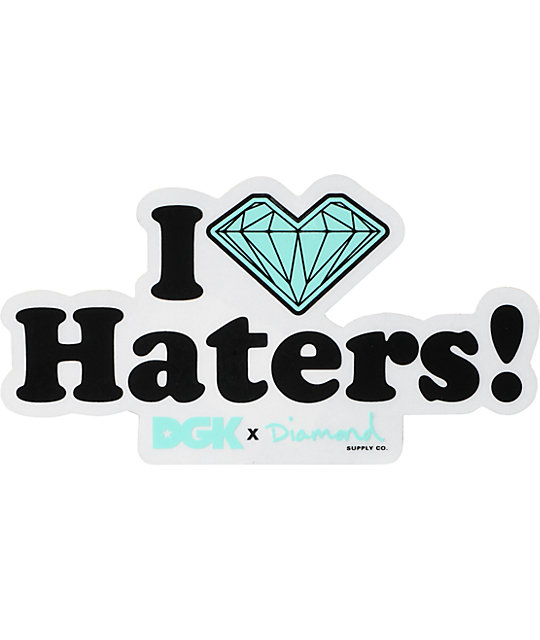 DGK x Diamond I Love Haters Sticker