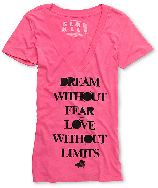 Glamour Kills Dream Without Fear Pink V-Neck T-Shirt