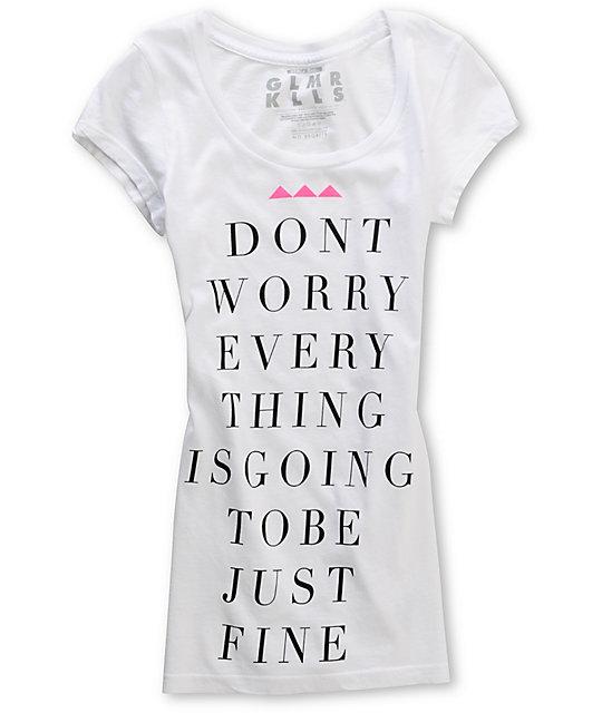 Glamour Kills Just Fine White T-Shirt