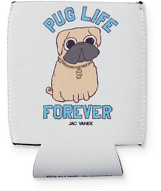 JV by Jac Vanek Pug Life Can Cooler