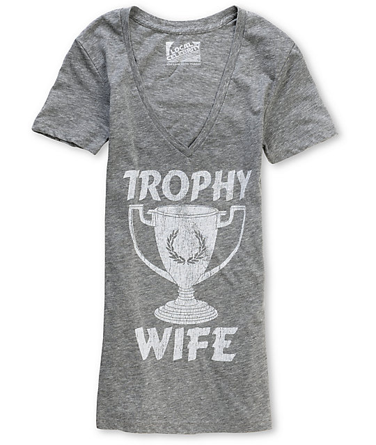 Local Celebrity Trophy Wife V-Neck Grey T-Shirt