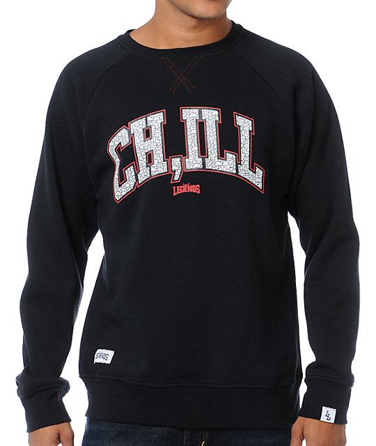Local Legends CHILL Black Crew Neck Sweatshirt
