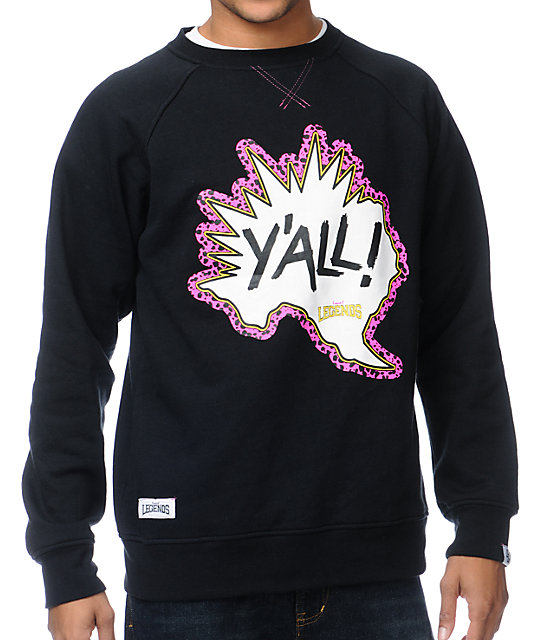 Local Legends Yo, Yall! Black Crew Neck Sweatshirt
