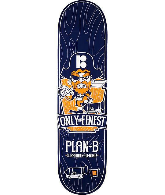 "Plan B Only The Finest 8.0""  Skateboard Deck"