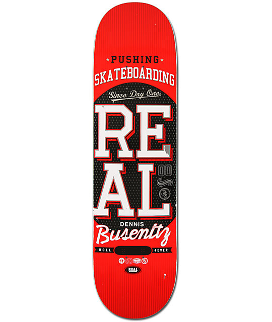 "Real Dennis Busenitz Pushing R1 8.25""  Skateboard Deck"