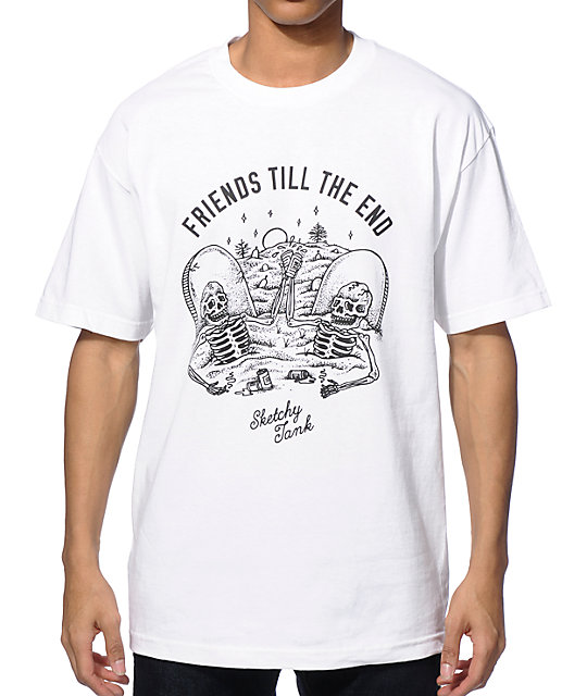 Sketchy tank friends till the end t shirt for Be sketchy t shirts