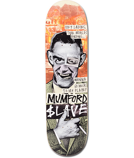 "Slave Mumford End Of The World 8.375""  Skateboard Deck"