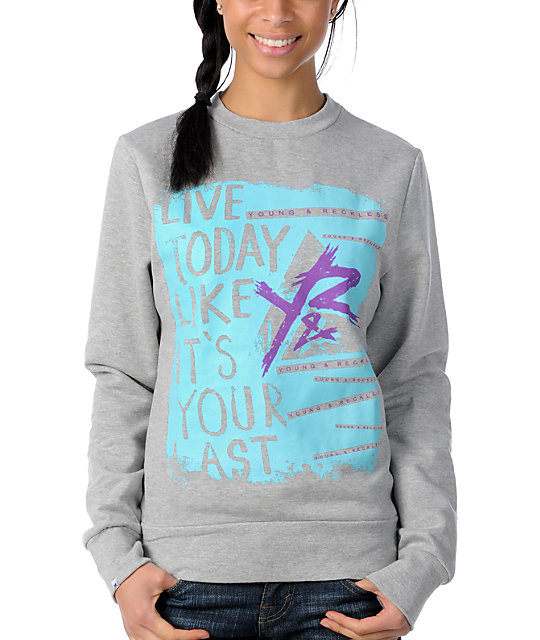 Young & Reckless Live Today Grey Crew Neck Sweatshirt