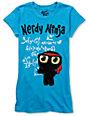 Bitter Sweet Nerdy Ninja Turquoise T-Shirt
