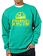 Casual Industrees If You Build It Green Crew Neck Sweatshirt
