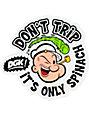 DGK x Popeye Dont Trip Sticker