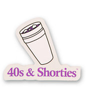 40s and Shorties Double Cup Sticker