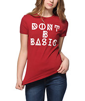 Empyre Don't B Basic T-Shirt