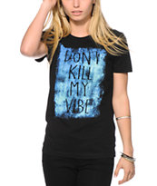 Empyre Don't Kill My Vibe Tee Shirt