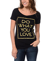 Empyre Girls Do What You Love Black Tee Shirt