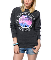 Glamour Kills Dreamers Unite Crew Neck Sweatshirt